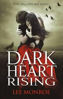 Dark Heart Rising,lee monroe
