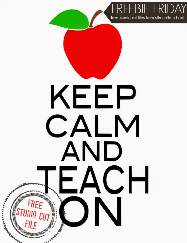 Silhouette Studio, free cut file, keep calm and teach on