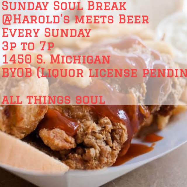 Sunday 10/6: Sunday Soul Break @Harold's Meets Beer