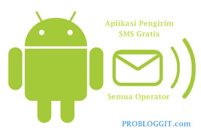 Aplikasi Pengirim SMS Gratis di Android Lengkap Semua Operator
