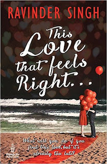 This Love that Feels Right... by Ravinder Singh