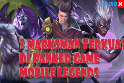 7 Hero Marksman Terbaik Untuk Ranked Game Mobile Legends di Season 10