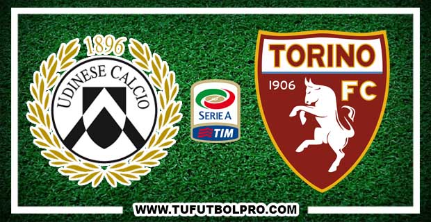 Ver Udinese vs Torino EN VIVO Por Internet Hoy 31 de Octubre 2016