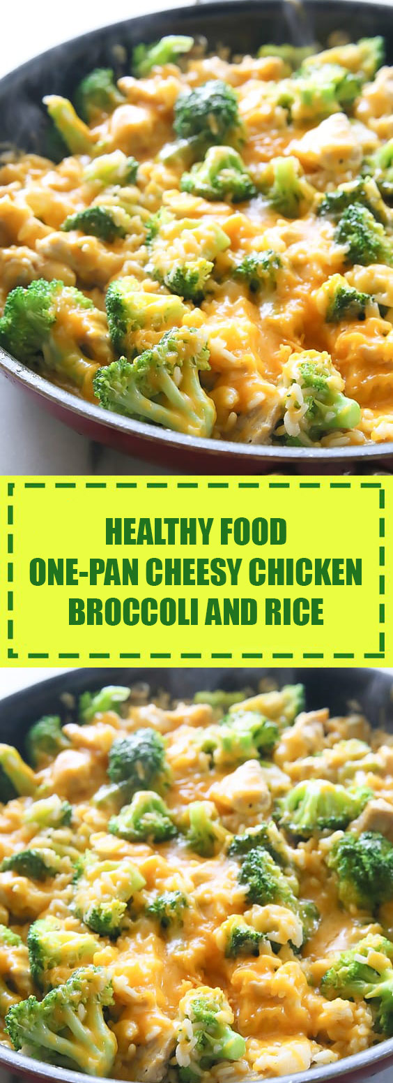 Healthy Food One-Pan Cheesy Chicken, Broccoli, and Rice