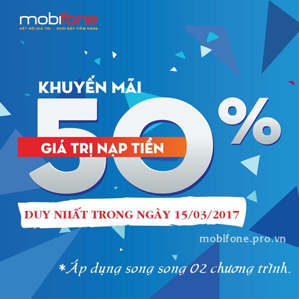Mobifone khuyến mãi 50% thẻ nạp ngày 15/03/2017