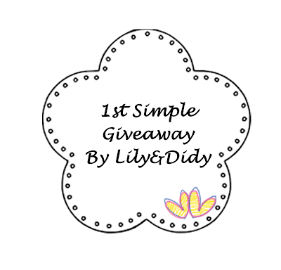 1st Simple Giveaway By Liliy&Didy