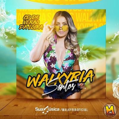 https://www.suamusica.com.br/WalkyriaSantos2018