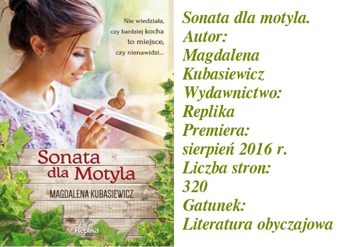 """Zima za pasem, a u mnie zawieruszył się motyl. """"Sonata dla motyla"""" Magdalena Kubasiewicz."""