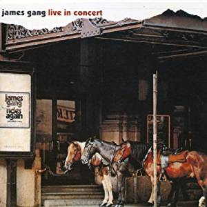 "JAMES GANG : ""Live In Concert"" 1971"