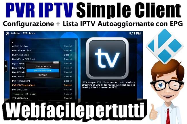 Kodi | Come Configurare Ed Abilitare PVR IPTV Simple Client + Lista IPTV Autoaggiornante con EPG