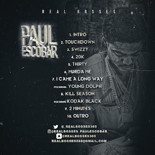New Mixtape: Paul Escobar – Real Bosses