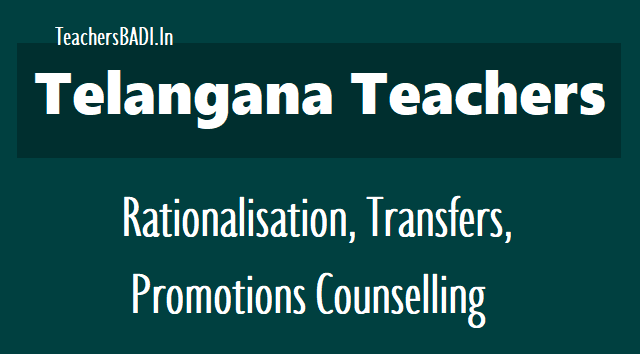 Telangana Teachers Transfers Guidelines, rationalization transfers promotions counselling in telangana, surplus teachers identification,schools, posts and staff rationalisation norms, schools rationalization norms,surplus posts shifting in telangana state, ps, ups high schools staff  pattern for rationalisation, rationalize the teaching staff in telangana schools, ts schools teachers staff rationalization, rte act 2009 norms, rmsa norms, Schedule