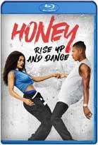 Honey Rise Up and Dance (2018) HD 720p Latino
