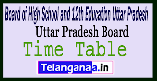 UP 12th Time Table 2018