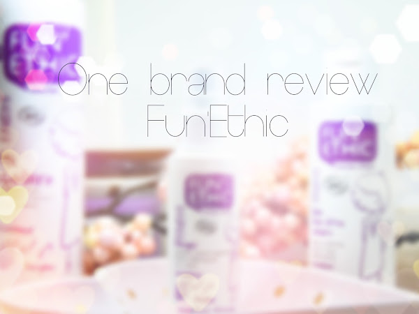 One brand review :: Fun' Ethic*