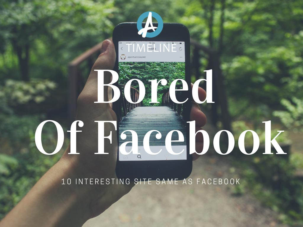 Bored of Facebook, 10 Interesting Site, Facebook Alternatives