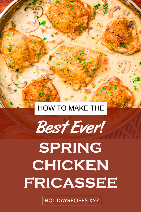 Oven Baked Spring Chicken Fricassee Recipe | baked chicken dinner | baked chicken whole30 | over baked chicken | easy baked chicken | simple baked chicken | best baked chicken #bakedchicken #springrecipe #chickenrecipe #dinner #springdinnerideas #spring #chicken