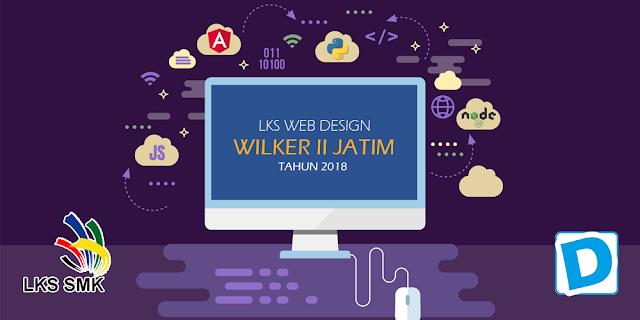 Daftar Pemenang LKS Bidang Web Desain Tingkat Wilker II Tahun 2018