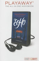 Echo by Pam Muñoz Ryan, read by Mark Bramhall, David de Vries, MacLeod Andrews, Rebecca Soler