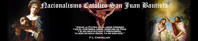 Nacionalismo Católico San Juan Bautista