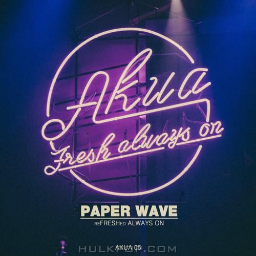AKUA – PAPER WAVE – Single