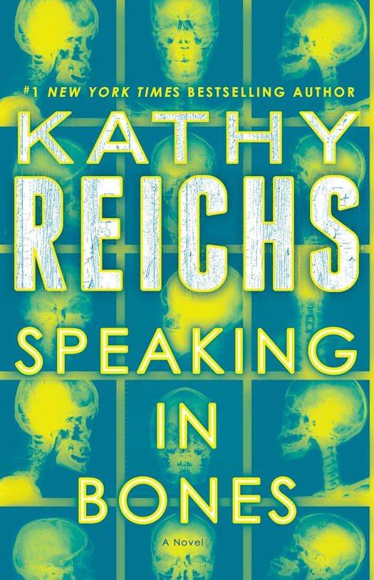 Review: Speaking in Bones by Kathy Reichs