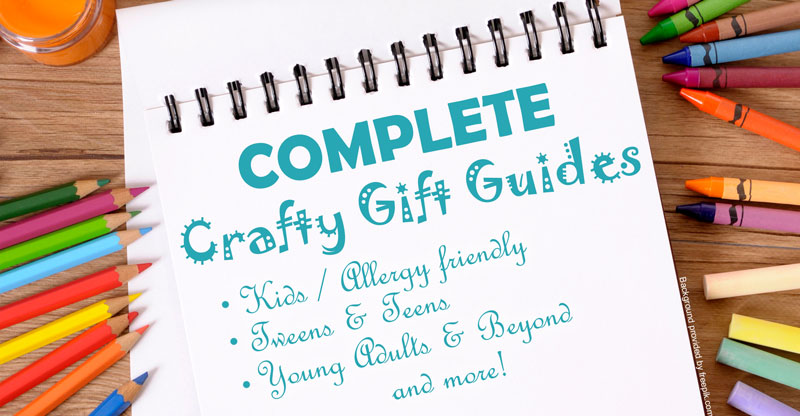 Complete Crafty Guide for Everyone Arts and Crafts Buying Guides and Gift Ideas List