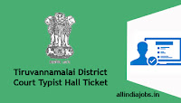 Tiruvannamalai District Court Typist Hall Ticket