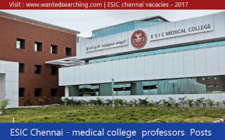 ESIC-chennsi-professir-vacanncies-post-2017-image