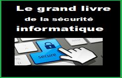 """Livre PDF """" Le grand livre de la sécurité informatique """""""