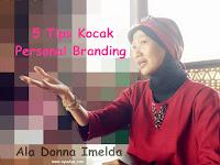 "5 Tips Kocak ""Personal Branding"" Ala Donna Imelda"