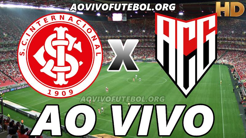 Assistir Internacional vs Atlético Goianiense Ao Vivo HD