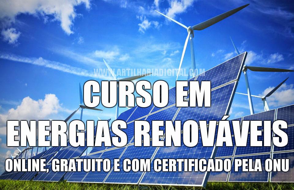 Curso online e gratuito em Energias Renováveis pela ONU.