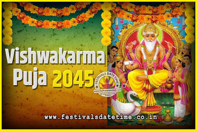 2045 Vishwakarma Puja Date and Time, 2045 Vishwakarma Puja Calendar