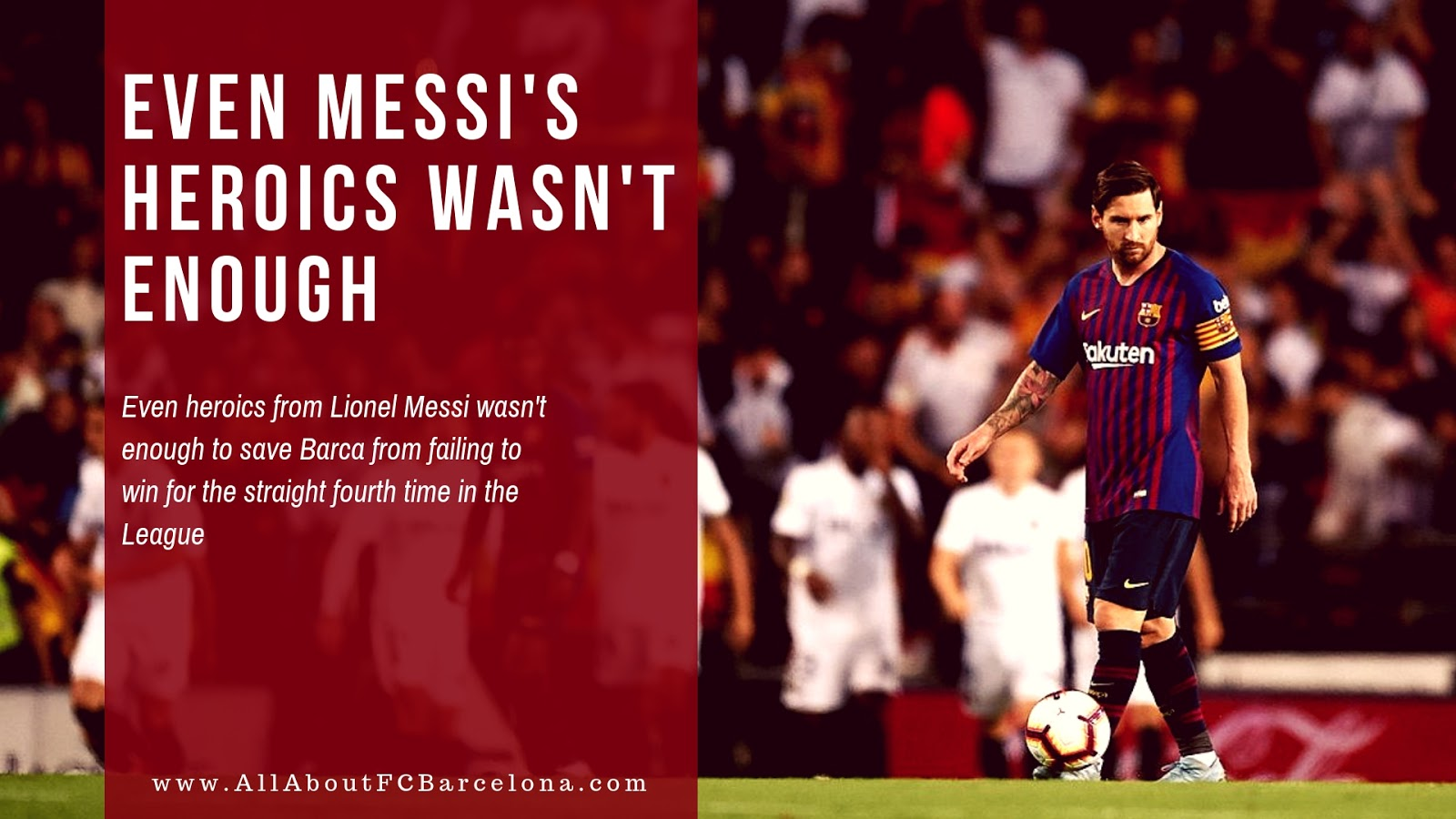 FC Barcelona drew against Valencia despite Messi Magic #Barca #FCBarcelona #BarcaValencia