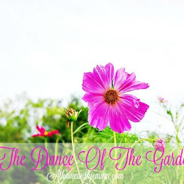 Dance of the Garden and Gardening Tips