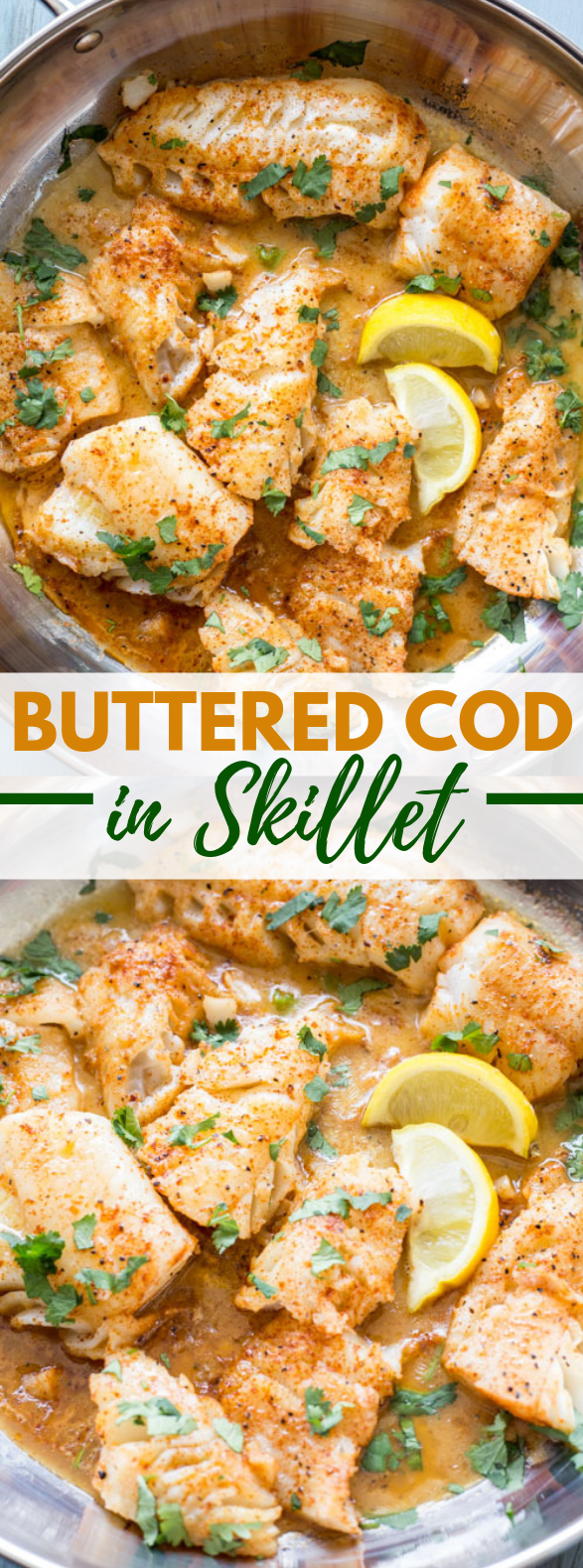 Buttered Cod in Skillet #dinner #fish