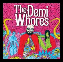THE DEMI WHORES