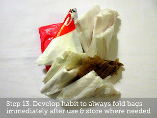 *Step 13. Develop habit to always fold bags immediately after use & store where needed.