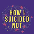 Book Review: Mary Weldon: How I Suicided Not