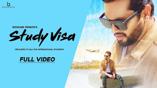 Study Visa – Roshan Prince Punjabi Video HD Download