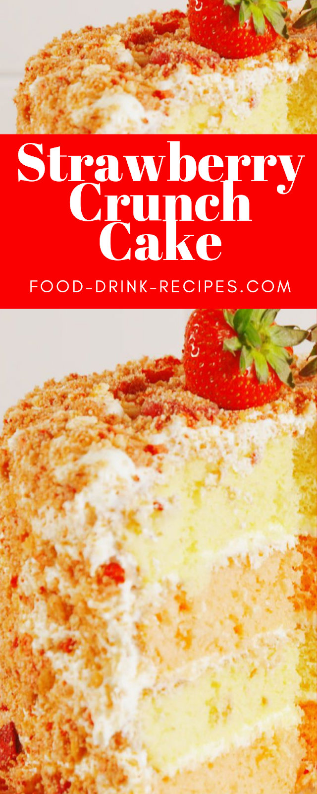 Strawberry Crunch Cake  - food-drink-recipes.com