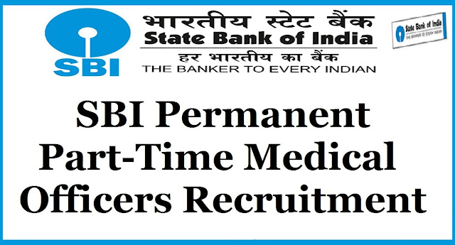 SBI,Permanent Part-Time Medical Officers,SBI Recruitment 2017