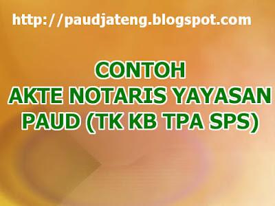 Cara Membuat Akte Notaris + Contoh Akta Notaris Pendirian PAUD akta notaris pendirian paud contoh akta notaris pendirian paud akta notaris pendirian yayasan paud contoh akte notaris pendirian paud