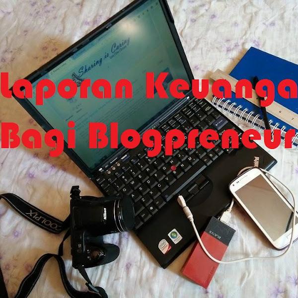 Laporan Keuangan Bagi Blogpreneur
