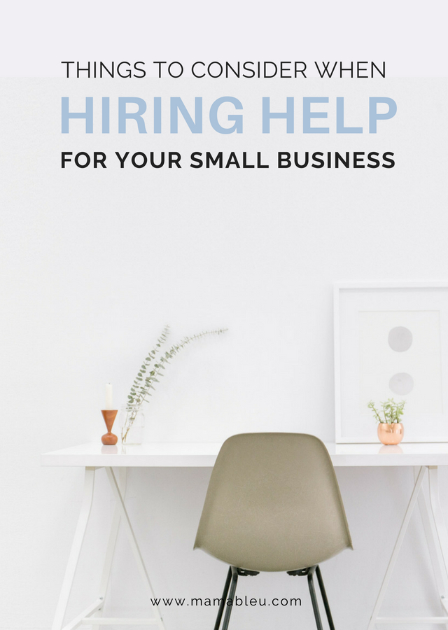 Things to Consider When Hiring Help for Your Small Business | MamaBleu.com
