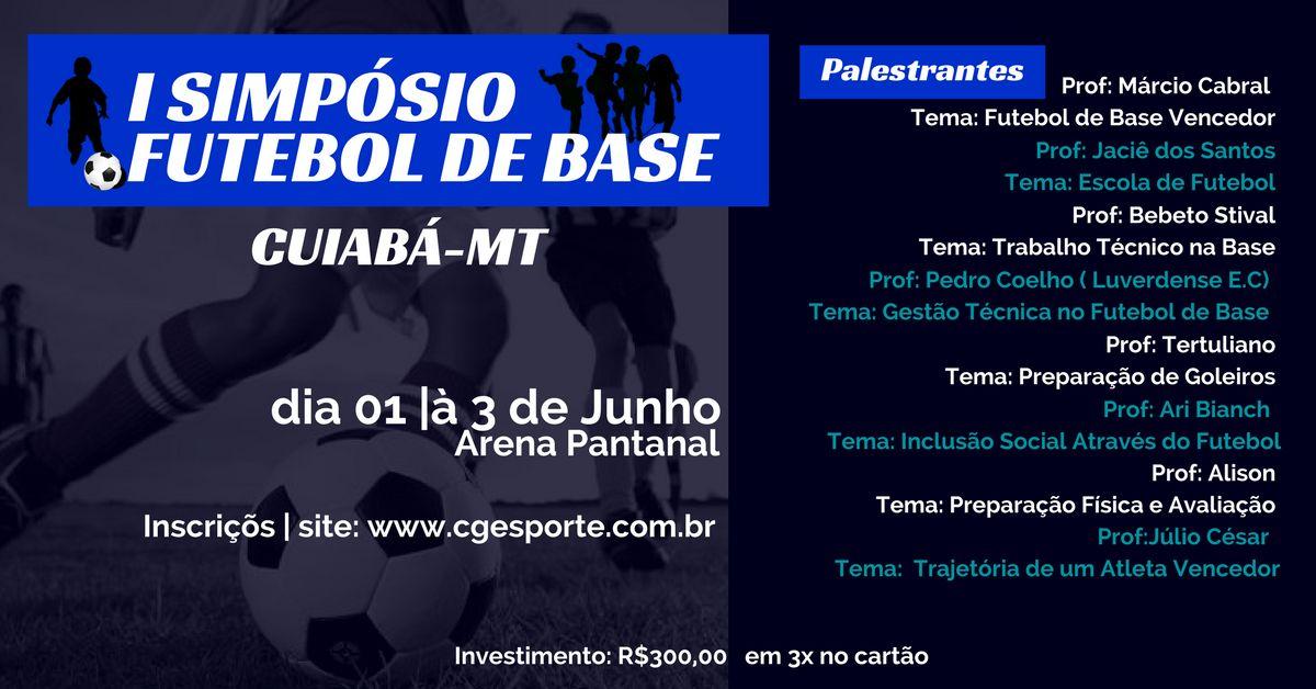 231207214d4ce A empresa CG Esportes estará trazendo para Cuiabá o primeiro Simpósio de  futebol para as categorias de base. O mesmo será nos dias primeiro