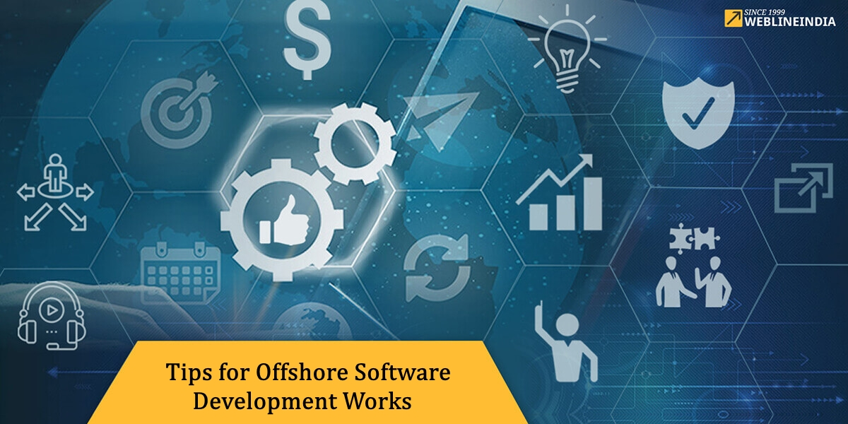 Tips To Ensure Offshore Software Development Works For Your Project
