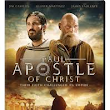 Paul, Apostle of Christ- Andrew Hyatt