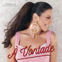 Baixar À Vontade Ivete Sangalo ft. Wesley Safadão Mp3 Gratis